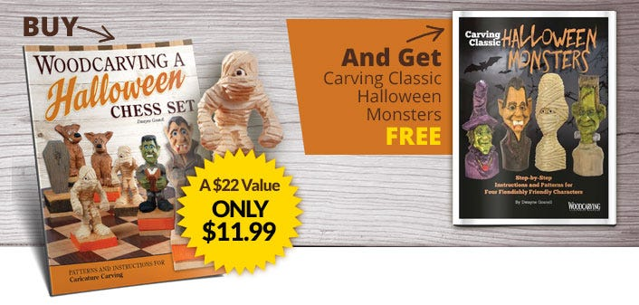 Buy Woodcarving a Halloween Chess Set And Get Carving Classic Halloween Monsters Download FREE - A $22 Value Only $11