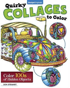 Quirky Collages to Color: Color 100s of Hidden Objects 32 Thoughtful and Intriguing Designs