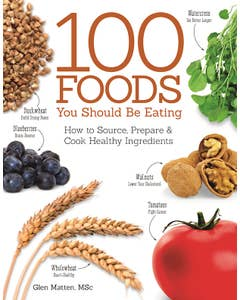 100_Foods_You_Should_Be_Eating 1