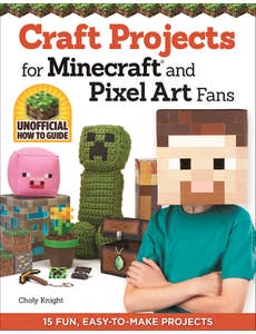 Craft_Projects_for_Minecraftr_and_Pixel_Art_Fans 1