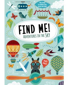 Find Me! Adventures in the Sky: Play Along to Sharpen Your Vision and Mind (Happy Fox Books) Help Bernard the Wolf Play Hide-and-Seek with Friends; Search Up High for Over 100 Hidden Objects & Animals