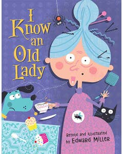 I Know an Old Lady - Retold and Illustrated by Edward Miller