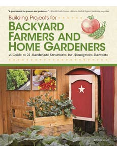 Building_Projects_for_Backyard_Farmers_and_Home_Gardeners_0