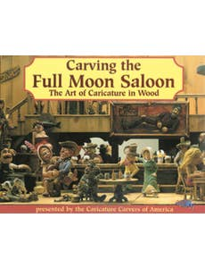Carving the Full Moon Saloon - Limited Edition Hard Cover