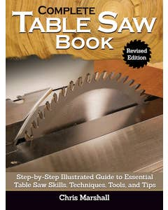 Complete_Table_Saw_Book_HC_Revised_Edition_0