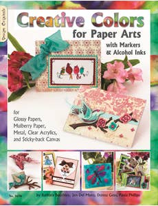 Creative_Colors_for_Paper_Arts_with_Markers_&_Alcohol_Inks_0