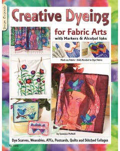 Creative_Dyeing_for_Fabric_Arts_with_Markers_&_Alcohol_Inks_0