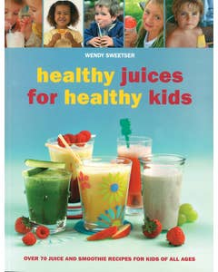 Healthy_Juices_for_Healthy_Kids_0