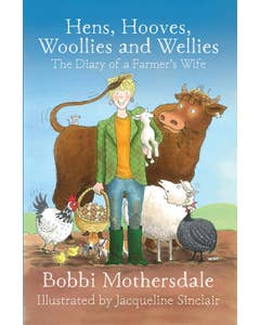 Hens_Hooves_Woollies_and_Wellies_The_Diary_of_a_Farmers_Wife_0