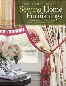 Illustrated Guide to Sewing Home Furnishings 1