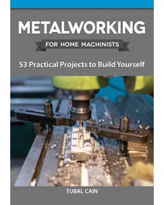 Metalworking_for_Home_Machinists_0