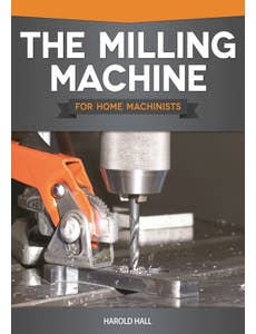 Milling_Machine_for_Home_Machinists_The_0