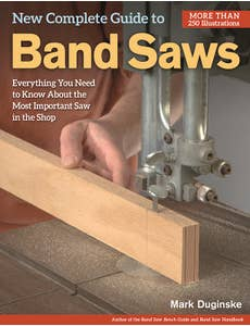 New_Complete_Guide_to_the_Band_Saw_The_0