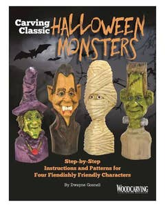 Carving Classic Halloween Monsters - Step-by-Step Instructions and Patterns for Four Fiendishly Friendly Characters by Dwayne Gosnell