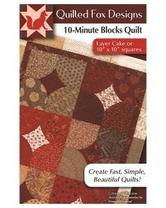 """10 Minute Blocks Quilt Pattern: Layer Cake or 10"""" x 10"""" Squares"""