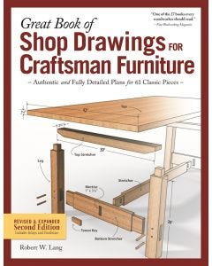 Great_Book_of_Shop_Drawings_for_Craftsman_Furniture_Revised_&_Expanded_Second_Ed_0