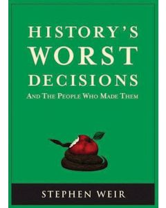 Historys_Worst_Decisions_0