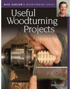 Mike_Darlows_Woodturning_Series_Useful_Woodturning_Projects_0