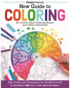 New_Guide_to_Coloring_for_Crafts_Adult_Coloring_Books_and_Other_Coloristas!_0