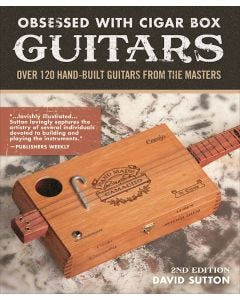 Obsessed_with_Cigar_Box_Guitars_2nd_Edition_0