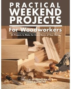 Practical_Weekend_Projects_for_Woodworkers_0