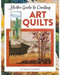 Starter_Guide_to_Creating_Art_Quilts_0