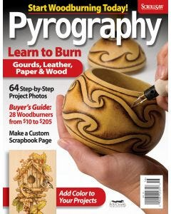 Pyrography Special Issue: Learn to Burn Gourds, Leather, Paper & Wood