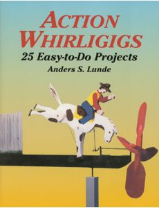 Action_Whirligigs_25_Easy-to-Do_Projects_0