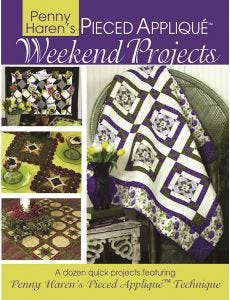 Penny_Harens_Pieced_Applique_Weekend_Projects_0