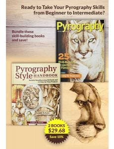 Intermediate Pyrography Book Bundle: Projects, Patterns and Instruction for the Intermediate