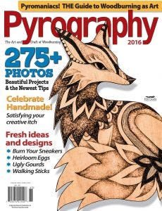 Pyrography Volume 5 (2016) - 275+ Photos, Beautiful Projects, & the Newest Tips