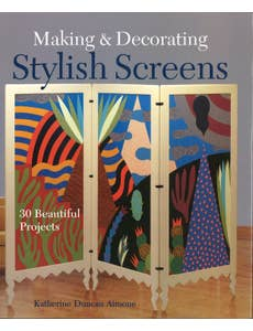 Making & Decorating Stylish Screens HC