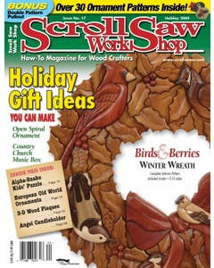 Scroll Saw Workshop - Issue 17 - Holiday 2004