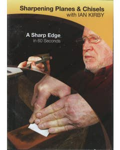 Sharpening Planes & Chisels with Ian Kirby DVD