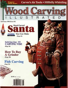 Wood Carving Illustrated - Issue 5 - Holiday 1998