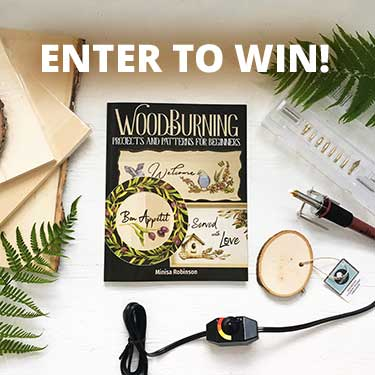 Enter to win a Beginner's Woodburning Package!