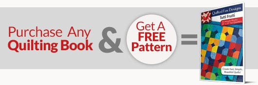 Purchase Any Quilting Book & Get a FREE Pattern!