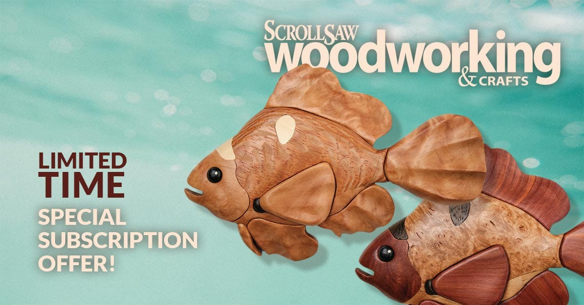 Scroll Saw Woodworking & Crafts  Magazine - LIMITED TIME Special Subscription Offer!