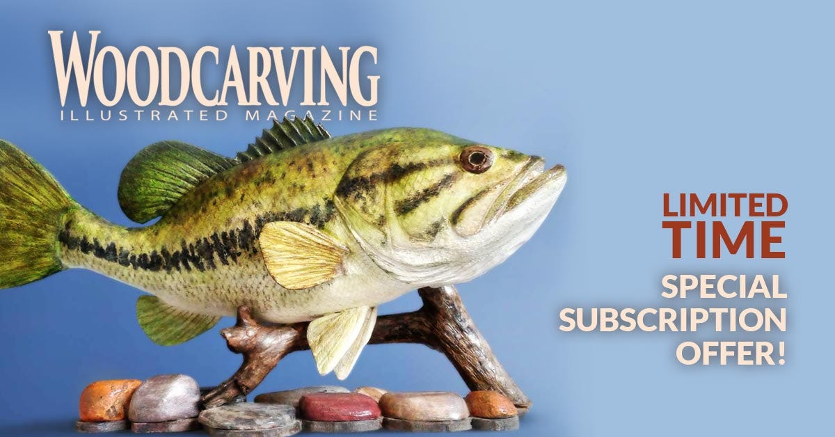 Woodcarving Illustrated Magazine - LIMITED TIME Special Subscription Offer!