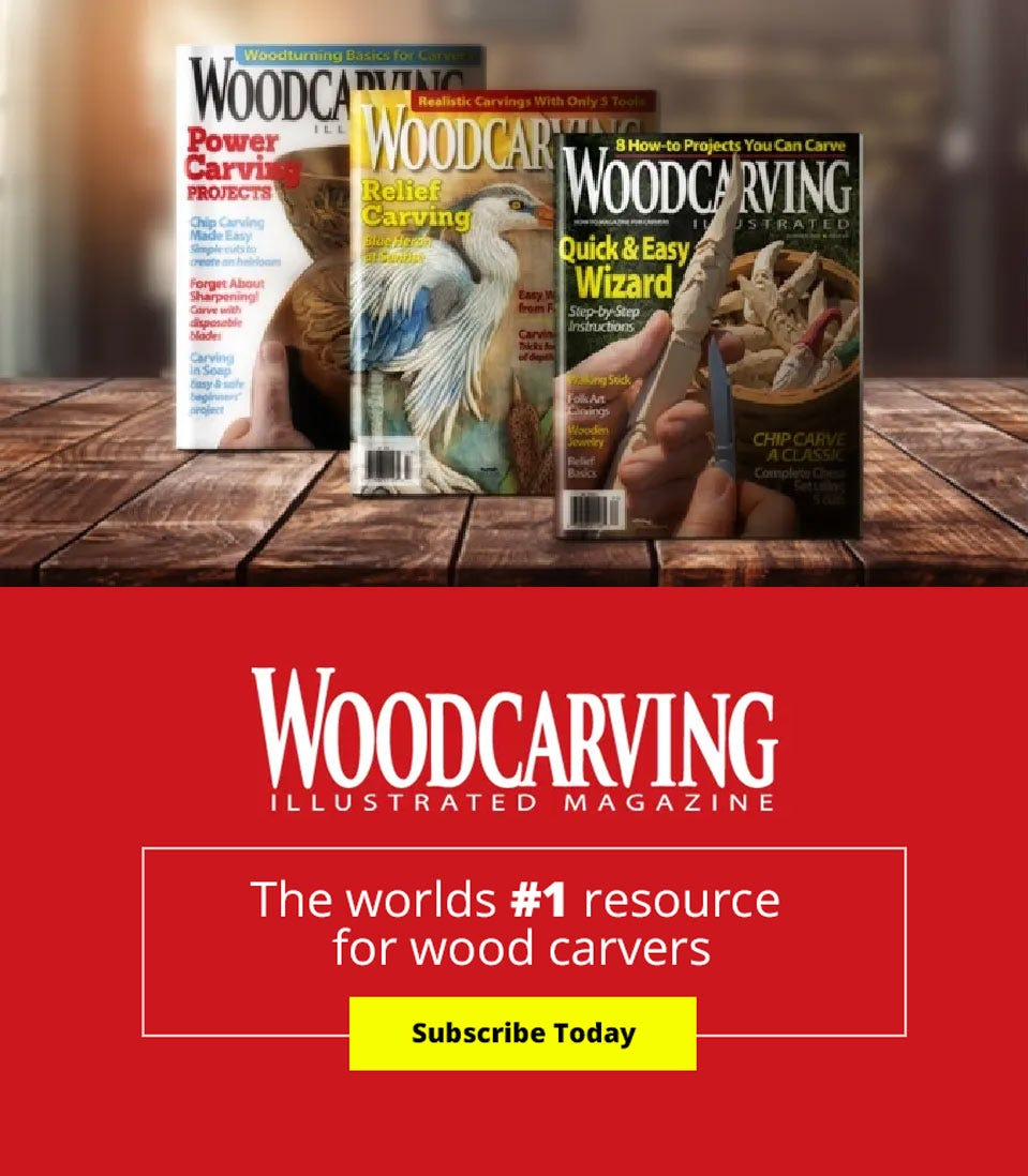 Woodcarving Illustrated Magazine - The worlds #1 resource for wood carvers - Subscribe Today!